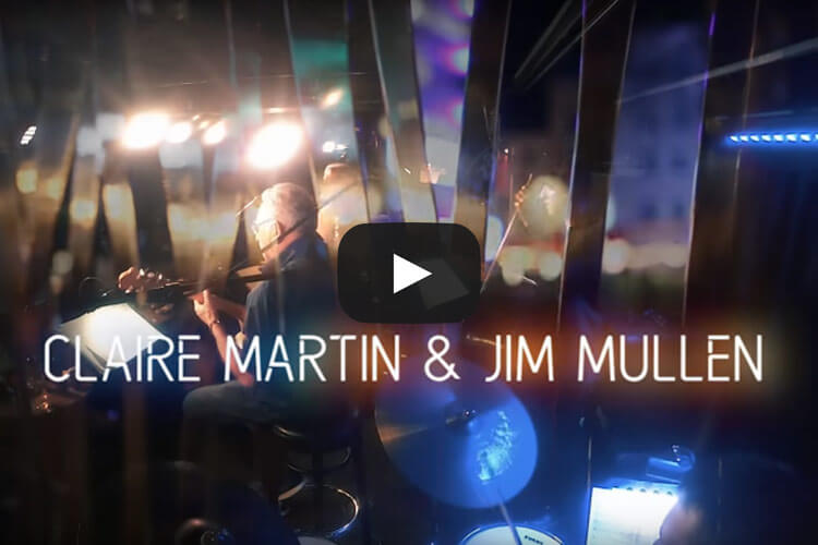 Claire Martin and Jim Mullen